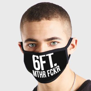 Funny Distance 6Ft Mthr Fckr Mofo Non Medical 3 Ply Face Mask